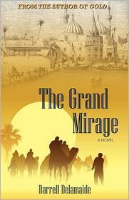 The Grand Mirage by Darrell Delamaide