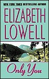 Only You by Elizabeth Lowell