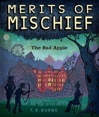 Bad Apple (The Merits of Mischief #1)