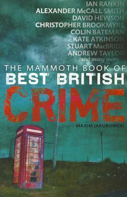 The Mammoth Book Of Best British Crime Volume 8. (Mammoth Books)