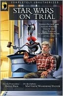 Star Wars on Trial by David Brin
