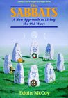 The Sabbats: A New Approach to Living the Old Ways (Llewellyn's World Religion and Magick)