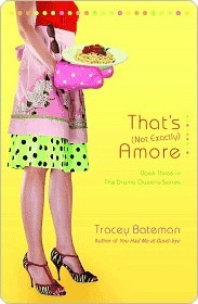 That's -Not Exactly- Amore by Tracey Bateman