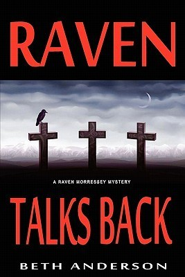 Raven Talks Back by Beth Anderson
