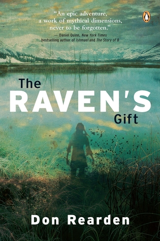 Raven's Gift,The by Don Rearden