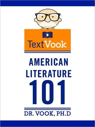 American Literature 101 by Dr. Vook