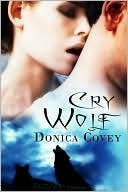 Cry Wolf by Donica Covey