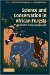 Science and Conservation in African Forests: The Benefits of Longterm Research