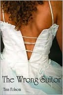 The Wrong Suitor by Tina Folsom