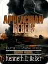 Applachian Rebels (Earth Cleansing, #4)