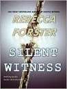 Silent Witness (Witness Series, #2)