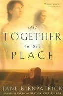 All Together in One Place (Kinship and Courage #1)