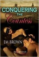 Conquering the Countess (Cavern of Pleasures, #2)