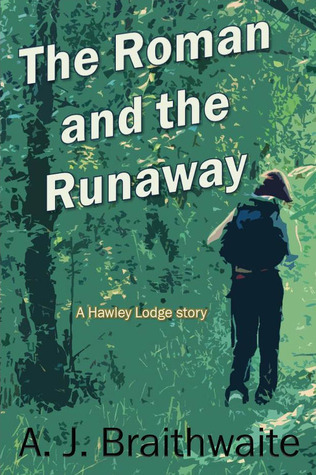 The Roman and the Runaway (Hawley Lodge stories, #1)