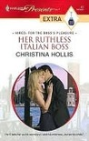 Her Ruthless Italian Boss (Harlequin Presents Extra: Hired: for the Boss's Pleasure)