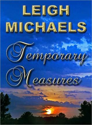 Temporary Measures (Harlequin Romance, No. 3160)