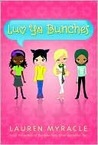 Luv Ya Bunches (Luv Ya Bunches, #1)