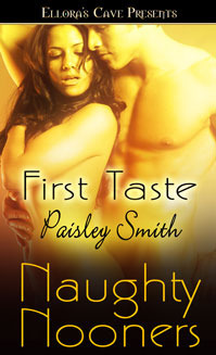 First Taste by Paisley Smith