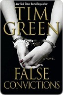 False Convictions by Tim Green