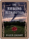 The Riesling Retribution (Wine Country Mysteries #4)