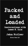 Packed and Loaded Conservations with James M. Cain