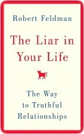 The Liar in Your Life by Robert S. Feldman
