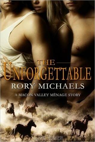 The Unforgettable by Rory Michaels