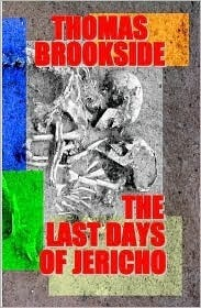 The Last Days of Jericho by Thomas Brookside