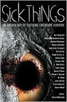 Sick Things: Extreme Creature Horror
