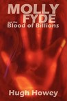 Molly Fyde and the Blood of Billions (The Bern Saga #3)