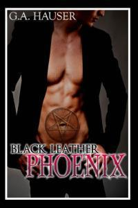Black Leather Phoenix by G.A. Hauser