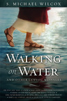 Walking on Water and Other Classic Messages
