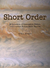Short Order - A Collection of Speculative Fiction and Science Fiction Short Storie
