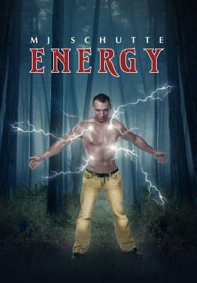 Energy by M.J. Schutte