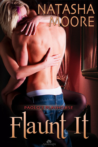 Flaunt It by Natasha Moore