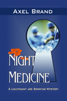 Night Medicine (Lieutenant Joe Sonntag Mysteries)