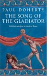 The Song of the Gladiator (Ancient Rome, #3)