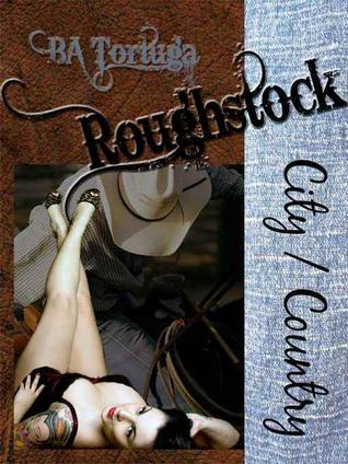 Roughstock: City/Country (Roughstock Sweethearts #1)