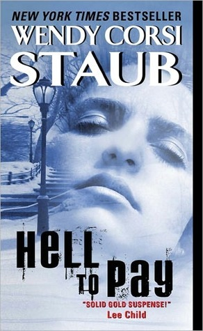 Hell to Pay by Wendy Corsi Staub