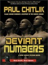 Deviant Numbers