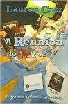 A Reunion to Die For (Joshua Thornton Mystery, #2)