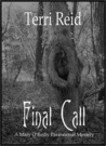 Final Call (Mary O'Reilly Paranormal Mystery #4)