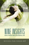 Nine Insights For A Happy and Successful Life