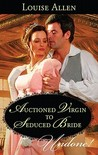 Auctioned Virgin to Seduced Bride (Transformation of the Shelley Sisters, #1.5)