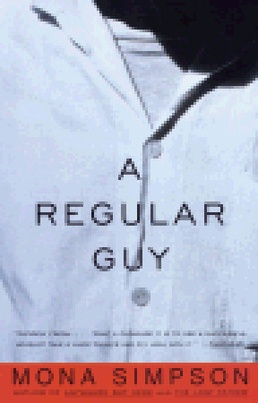 A Regular Guy by Mona Simpson