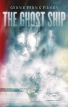The Ghost Ship by Gerrie Ferris Finger