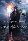 War of the Witch (Legacies of Talimura, #1)