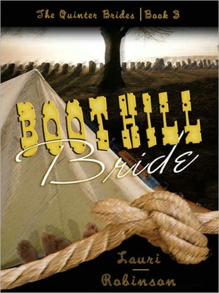 Boot Hill Bride by Lauri Robinson