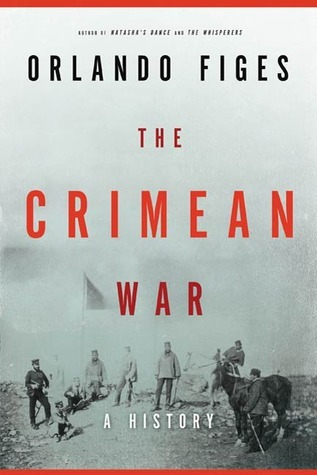 Crimean War by Orlando Figes