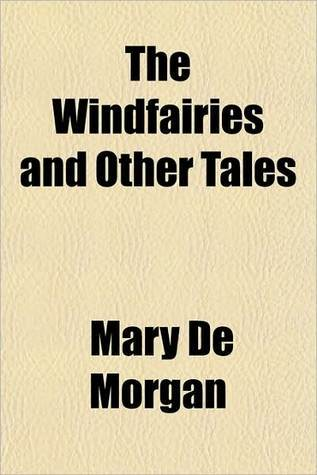 The Windfairies and Other Tales